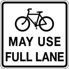 Cyclists May Use Full Lane sign