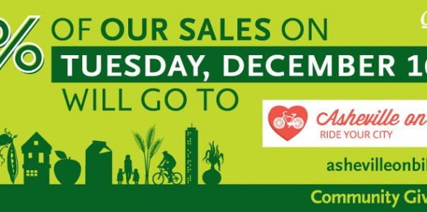 5% of all purchases made next Tuesday, December 16 at Greenlife and Whole Foods to be donated to Asheville on Bikes!